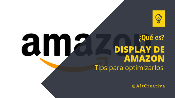 post de marketing digital ¿Cómo son los anuncios display de Amazon?