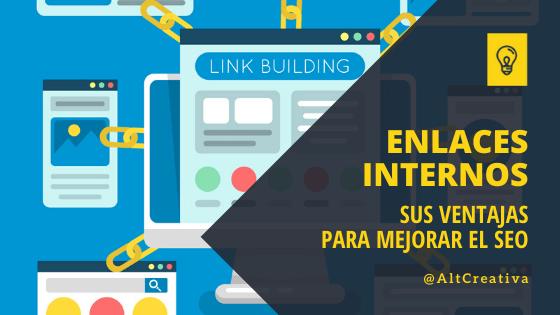 Link building, enlaces internos para mejorar el seo