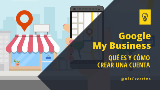 Como crear tu cuenta en Google My Business en alternativa creativa