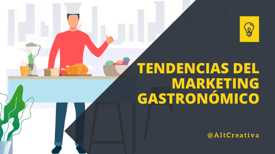 Las tendencias de marketing gastronómico