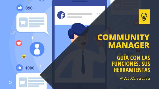 ¿Qué es un Community Manager? Guía con las funciones y herramientas