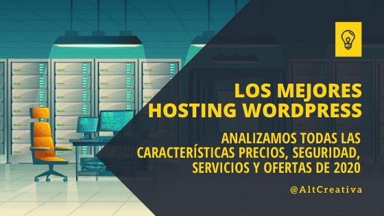 El Mejor hosting WordPress para alojar la web de mi proyecto
