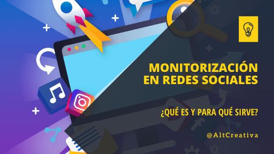 La importancia de la monitorización de Redes Sociale