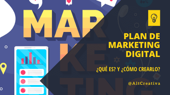 Plan de marketing digital ¿qué es y cómo crearlo?