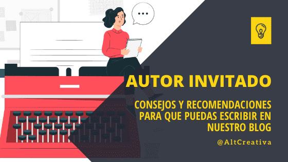 guía de consejos y recomendaciones para que puedas participar como autor invitado
