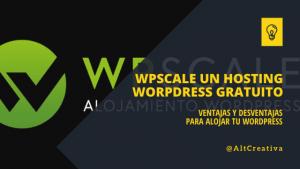 Hosting WordPress gratuito y de calidad - WPScale