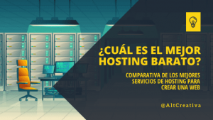 comparativa de los mejores hosting baratos