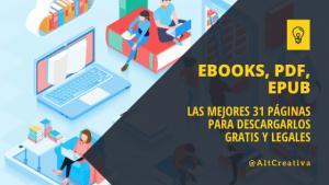Las mejores páginas para descargar libros gratis y descargar epub gratis, ebooks y PDF