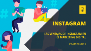 Las Ventajas de Instagram en el Marketing Digital