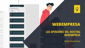 Las opiniones del hosting Webempresa