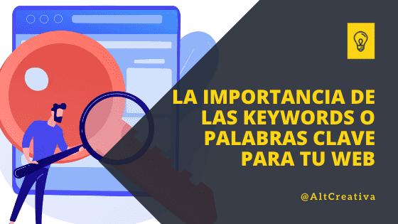 la importancia de las Keywords o Palabras clave